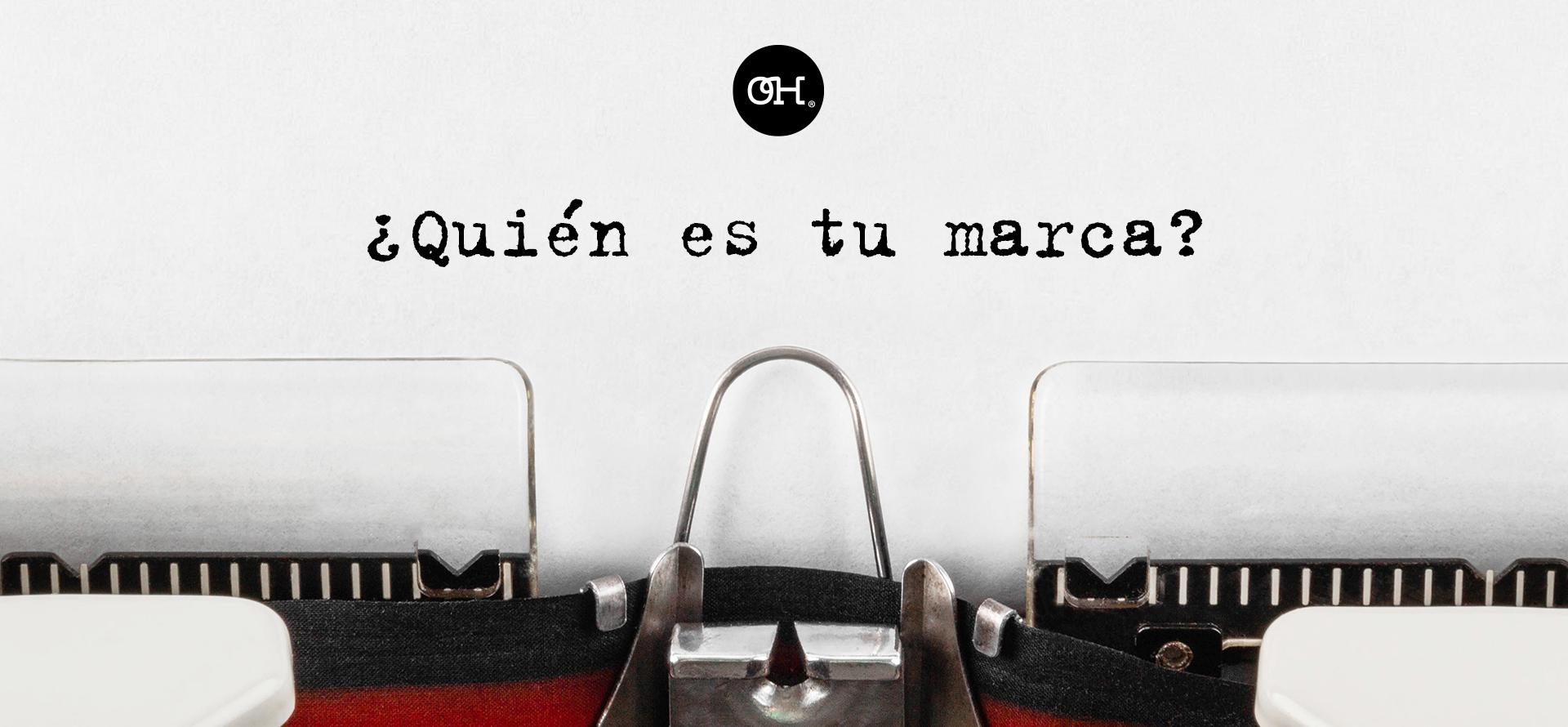 imagen de una maquina de escribir con el texto ¿quién es tu marca?
